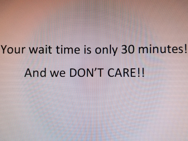 We Don't Like to WAIT!!